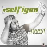 Selfiyan songs