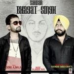 Sardar Bhagat Singh songs