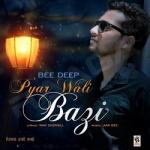 Pyar Wali Baazi songs