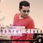 Bahrvi Class songs