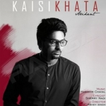 Kaisi Khata songs