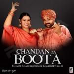 Chandan Da Boota songs
