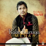 Rabb Karuga Mehar songs
