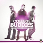 College Buddies songs