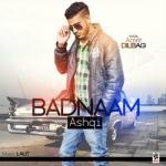 Badnaam Ashqi songs