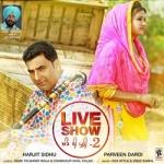 (Live Show) Khand Di Pudi - 2 songs