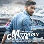 Mitthiyan Goliyan songs