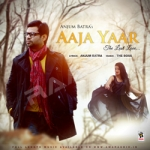 Aaja Yaar The Lost Love songs