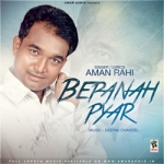 Bepanah Pyar songs
