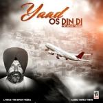 Yaad Os Din Di songs