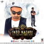 Jado Nachdi songs