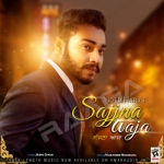 Sajjna Aaja songs