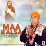 Maa Kalsa songs