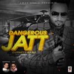 Dangerous Jatt songs