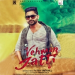 Vehman Jatti songs