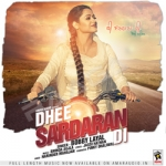 Dhee Sardaran Di songs