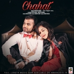 Chahat - Love Begins Now songs
