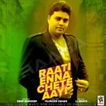 Raati Enna Chete Aayi songs