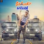 Shaunky Munda songs