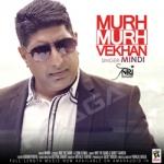 Murh Murh Vekhan songs