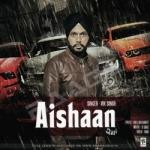 Aishaan songs