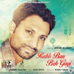 Rabb Ban Beh Gayi songs