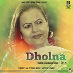 Dholna songs