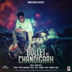 Bullet VS Chandigarh songs