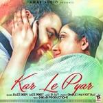 Kar Le Pyar songs