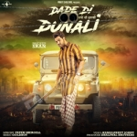 Dade Di Dunali songs