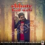 Chhote Kad Wali songs