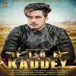 Fire Kaddey songs