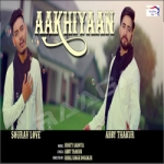 Aakhiyaan songs