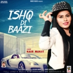 Ishq Di Baazi songs