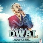 Dukhan Di Dwai songs