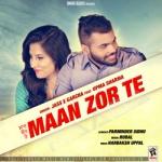 Maan Zor Te songs