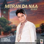 Mitran Da Naa songs