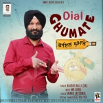 Dial Ghumate songs