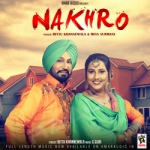 Nakhro songs