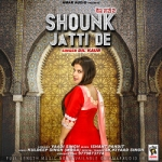 Shounk Jatti De songs