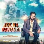 Jee Na Pawangi songs