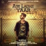 Agg Laune Yaar songs