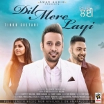 Dil Mere Layi songs