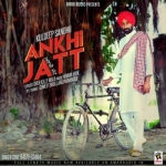 Ankhi Jatt songs
