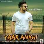 Yaar Ankhi songs