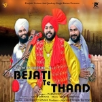 Bejati Te Thand songs