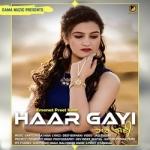Haar Gayi songs