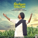 Sachiyan Gallan songs
