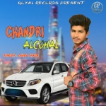 Chandri Alcohal songs