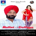 Bullet Vs College songs